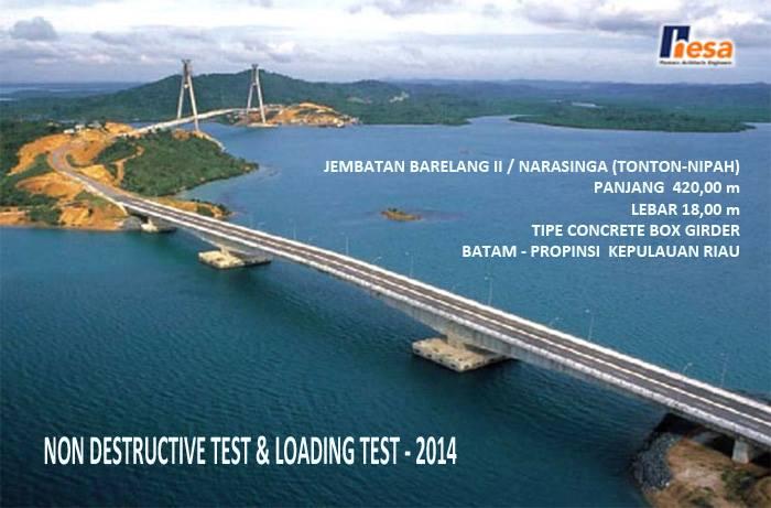 NDT dan LOADING TEST Jembatan II Barelang 1